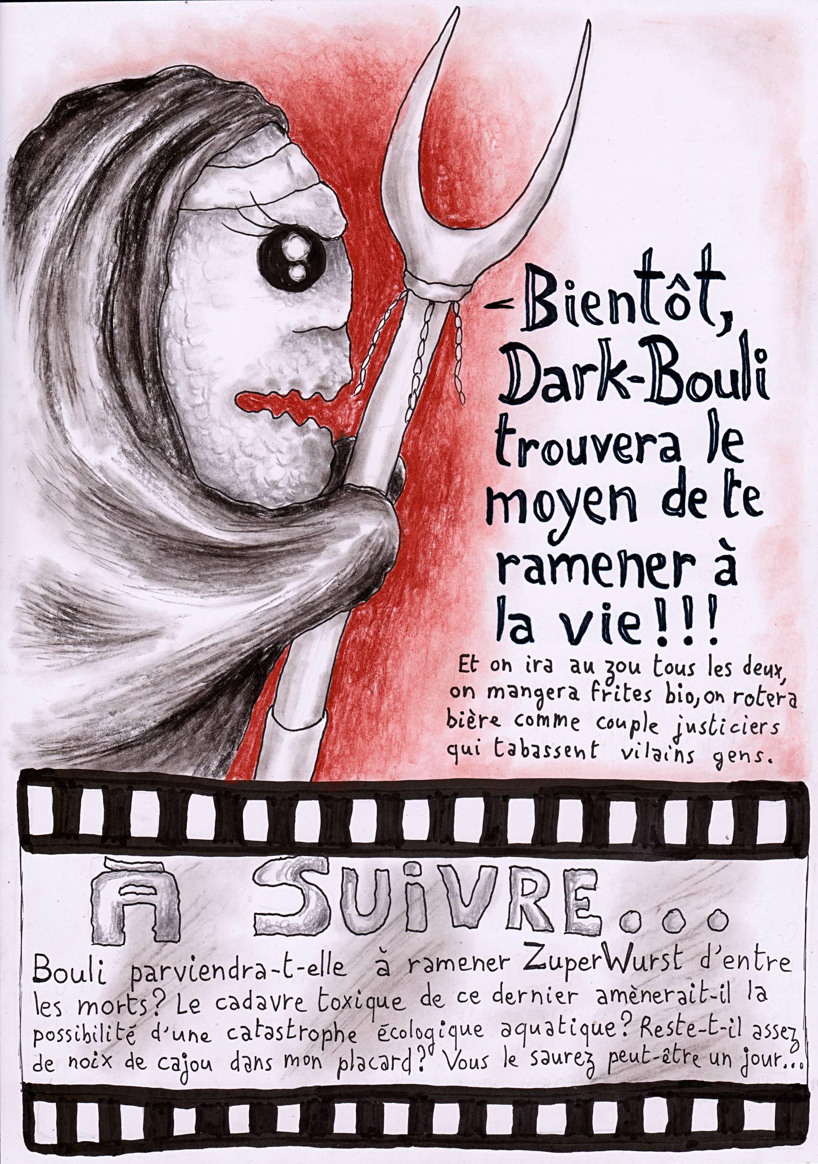 Bientôt, Dark Bouli sera de retour !